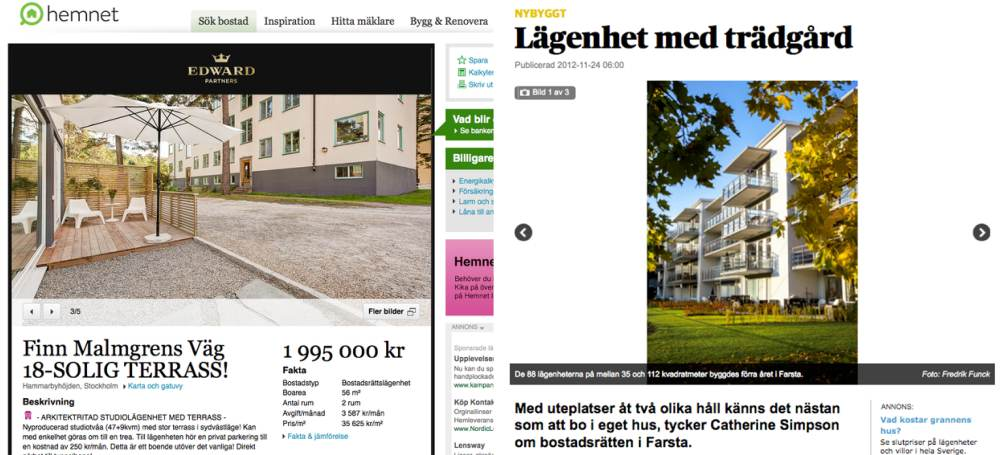 Recent (2012) lifestyle marketing in the media(left, Hammarbyhöjden on Hemnet; right, Farsta in DN Bostad)